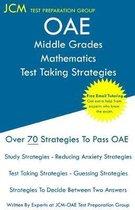 OAE Middle Grades Mathematics Test Taking Strategies