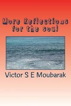 More Reflections for the soul