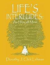 Boek cover Lifes Interludes van Dorothy J Lehman