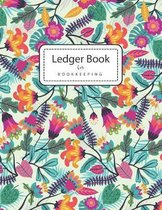 Ledger Books for Bookkeeping: Colorful Flowers - 4 Column Accounting Ledger Book - Columnar Notebook - Budgeting and Money Management - Home School