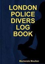 LONDON POLICE DIVERS LOG BOOK