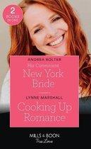 His Convenient New York Bride / Cooking Up Romance
