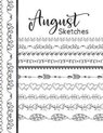 August Sketches: Astrology Sketchbook Activity Book Gift For Women & Girls - Daily Sketchpad To Draw And Sketch In As The Stars And Pla