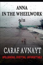 Anna in the Wheelwork: 9/11