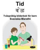 Svenska-Marathi Tid/वेळ Tvasprakig bilderbok foer barn