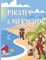 Pirates & Mermaids Coloring Book for Kids