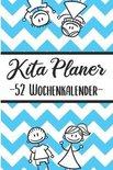 Kita Planer 52 Wochenplaner: Erzieherplaner 2019 2020 - Terminkalender A5, Kindergarten & Kita Planer, Kalender