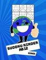 Sudoku Kinder Ab 12 Schwer: 100 R�tsel - R�tselblock Mit L�sungen 9x9 - Grundschule
