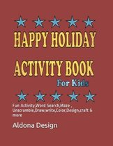 Happy Holiday Activity Book For Kids