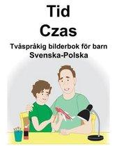Svenska-Polska Tid/Czas Tvasprakig bilderbok foer barn