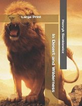 In Desert and Wilderness: Large Print