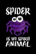 Spider Is My Spirit Animal