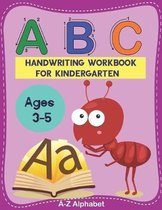 ABC Hand writing workbook for kindergarten: Trace Letters Of The Alphabets and Sight Words for Kids Ages 3-5 & Kindergarten