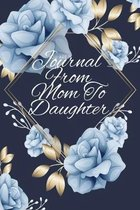 Journal From Mom To Daughter