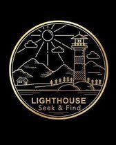 LightHouse Seek & Find: Our Journal of Adventures in finding Lighthouses