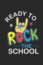 Ready To Rock The School: Back To School Planner For Kids, Student Daily Diary for To-Do, Class Assignments, Reminders, Journal With Prompts For