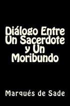 Dialogo Entre Un Sacerdote y Un Moribundo