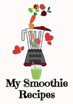 My Smoothie Recipes: 7'' x 10'' Blank Recipe Book for All Blender Chefs - Cute Interior Pages - Blush Blender Cover (50 Pages)