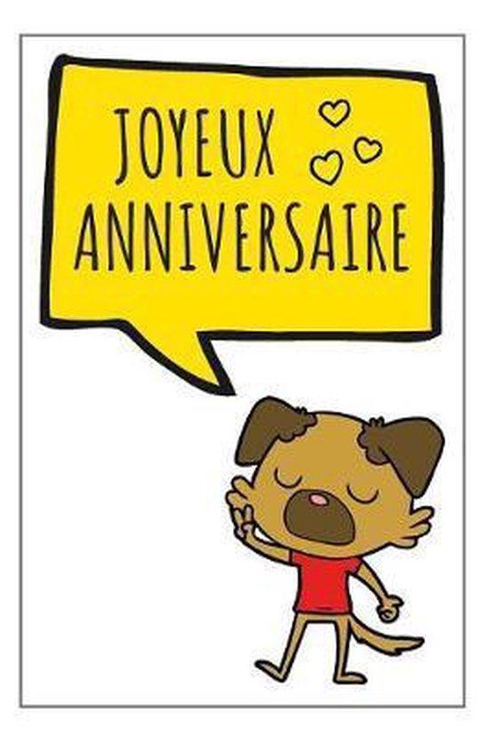 Bol Com Joyeux Anniversaire Carnet De Notes Id E Cadeau D Anniversaire Original Pour Un Tre