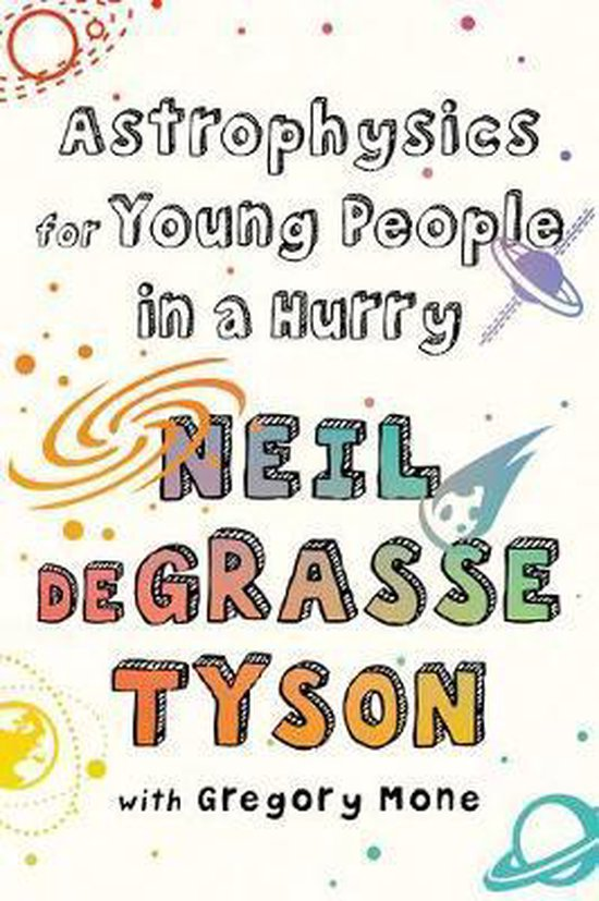 Boek cover Astrophysics for Young People in a Hurry van Neil Degrasse Tyson (Hardcover)