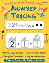Number Tracing My First Math Activity Book: Learn to Trace, Count, Add and Subtract Numbers 1-20 Preschool and Kindergarten Workbook Learning to Write