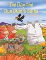 Day the Sun Didn't Shine