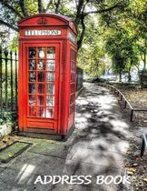 Address Book: : Large print address book. London phone booth cover, 8.5 x 11 size, alphabetical with over 300 spaces for contact nam