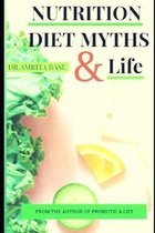 Nutrition Diet Myths and Life