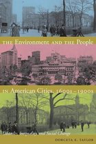 The Environment and the People in American Cities, 1600s-1900s