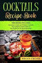 Cocktails Recipe Book: This Book Includes