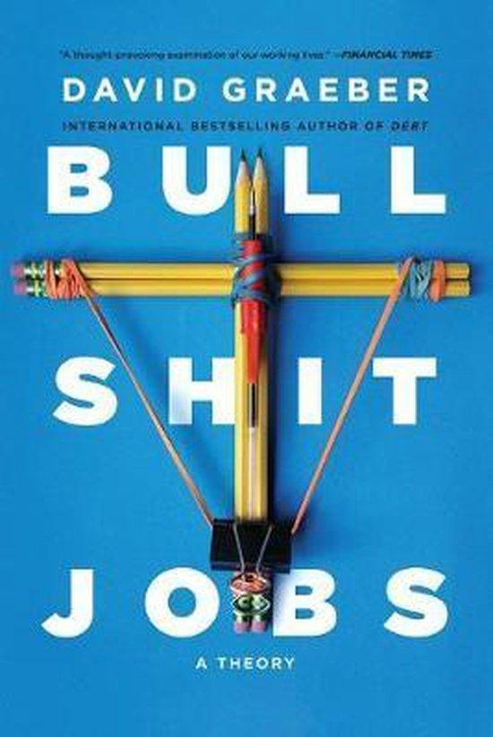 Boek cover Bullshit Jobs van David Graeber (Paperback)