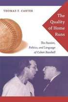 The Quality of Home Runs