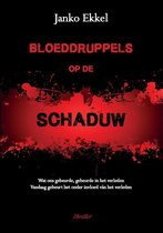 Bloeddruppels op de Schaduw