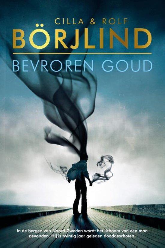 Boek cover Rönning & Stilton  -   Bevroren goud van Cilla En Rolf Börjlind (Paperback)