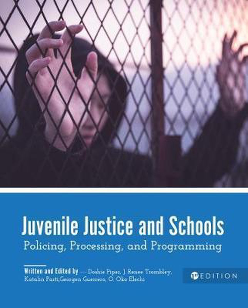 Juvenile Justice and Schools
