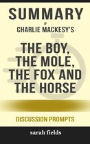 Omslag Summary of The Boy, the Mole, the Fox and the Horse by Charlie Mackesy (Discussion Prompts)