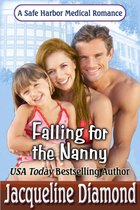 Falling for the Nanny, A Safe Harbor Medical Romance