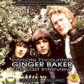 Intimate Encounters Ginger Baker The Last Interview