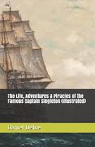 The Life, Adventures & Piracies of the Famous Captain Singleton (Illustrated)