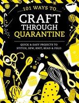 101 Ways to Craft Through Quarantine