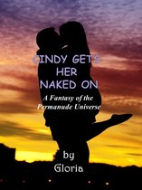 Cindy Gets Her Naked On