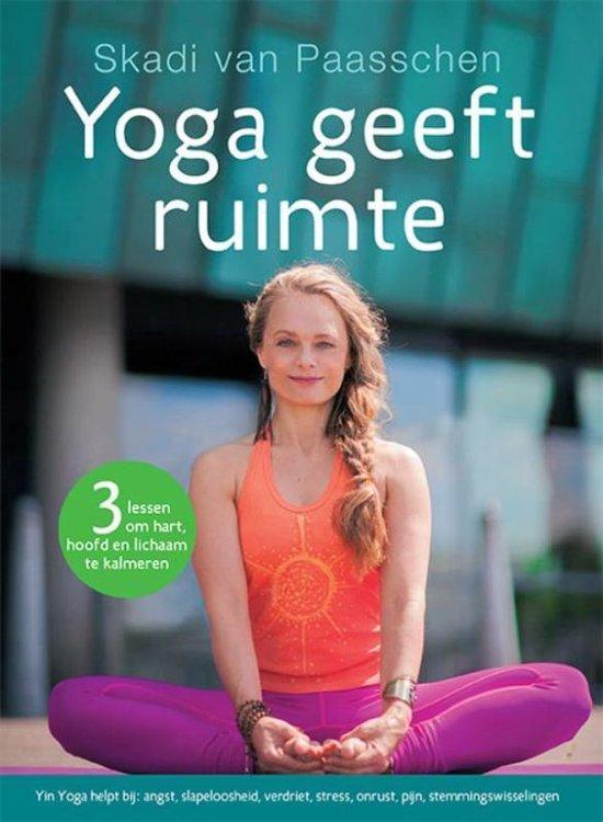 Yoga geeft ruimte - Skadi van Paasschen |