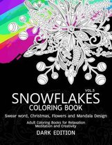 Snowflakes Coloring Book Dark Edition Vol.3