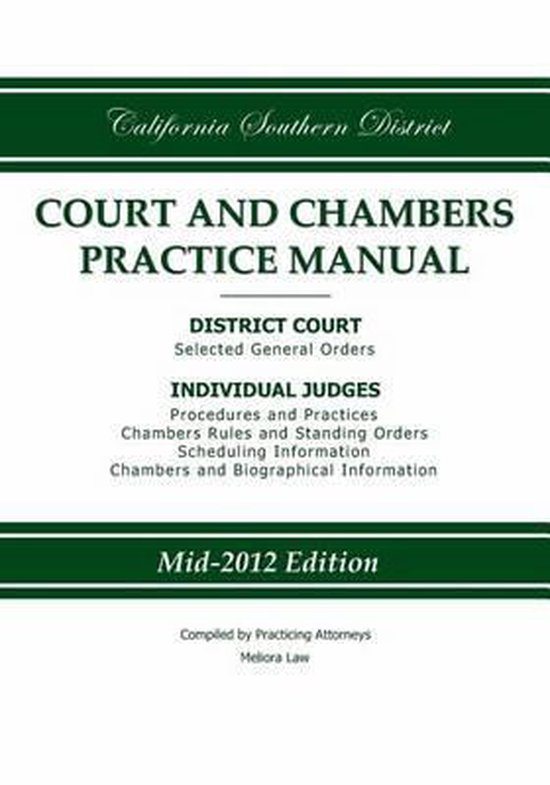 California Southern District Court and Chambers Practice Manual