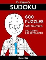 Mr. Egghead's Sudoku 600 Puzzles with Solutions