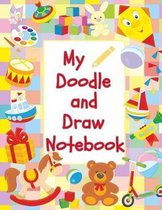 My Doodle and Draw Notebook