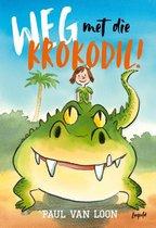 Boek cover Weg met die krokodil! van Paul van Loon (Hardcover)