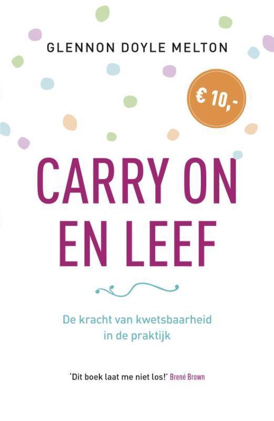 Boek cover Carry on en Leef van Glennon Doyle (Paperback)