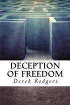 Deception of Freedom