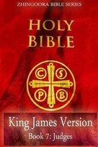Boek cover Holy Bible, King James Version, Book 7 Judges van Zhingoora Bible Series